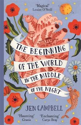 Beginning of the World in the Middle of the Night, The: an e...