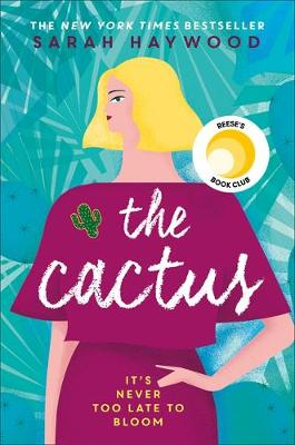 Cactus, The: the New York bestselling debut soon to be a Net...