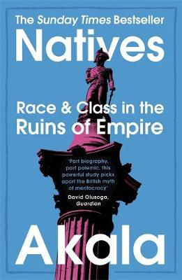 Natives: Race and Class in the Ruins of Empire – The S...
