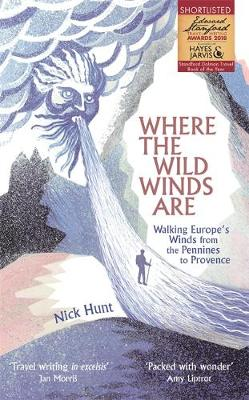 Where the Wild Winds Are: Walking Europe's Winds from ...