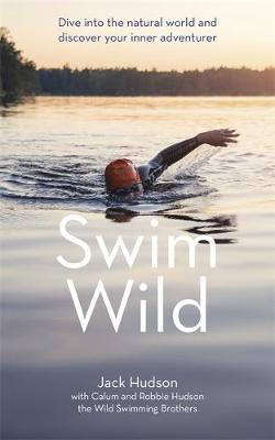 Swim Wild: Dive into the natural world and discover your inn...