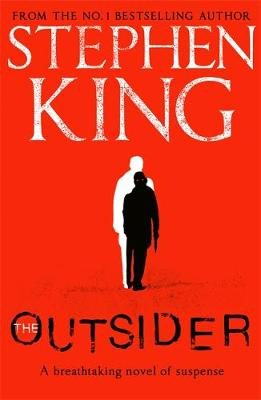 Outsider, The: The No.1 Sunday Times Bestseller