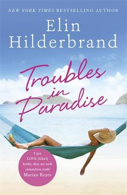 Troubles in Paradise: Book 3 in NYT-bestselling author Elin ...