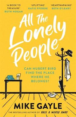 All The Lonely People: From the Richard and Judy bestselling...
