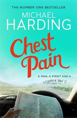 Chest Pain: A man, a stent and a camper van