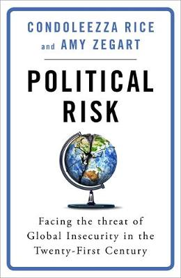 Political Risk: Facing the Threat of Global Insecurity in th...