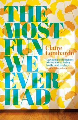 Most Fun We Ever Had, The: Longlisted for the Women's ...