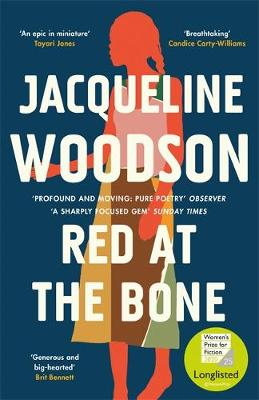 Red at the Bone: Longlisted for the Women's Prize for ...