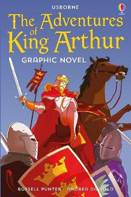 Adventures of King Arthur Graphic Novel, The