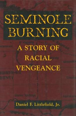 Seminole Burning: A Story of Racial Vengeance