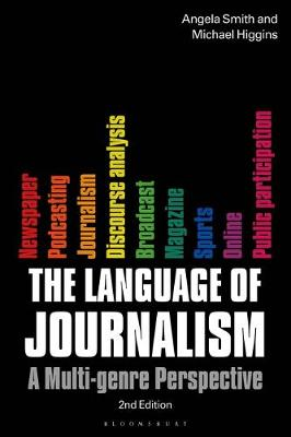 Language of Journalism, The: A Multi-Genre Perspective
