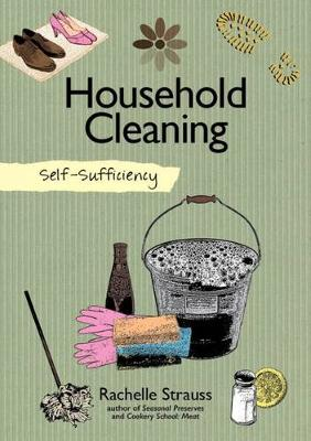 Self-Sufficiency: Natural Household Cleaning: Making Your Ow...