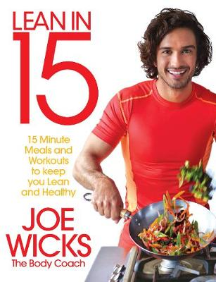 Lean in 15 – The Shift Plan: 15 Minute Meals and Workouts to Keep You Lean and Healthy