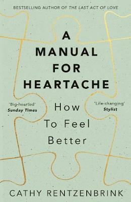 Manual for Heartache, A