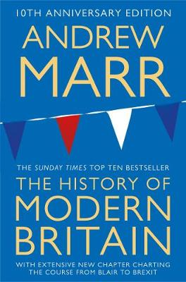 History of Modern Britain, A