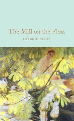 Mill on the Floss, The