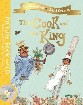Cook and the King, The: Book and CD Pack