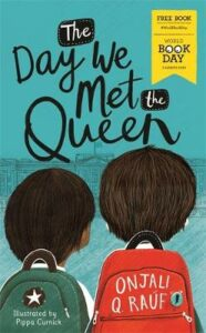 Day We Met The Queen, The: World Book Day 2020