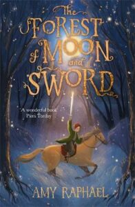 Forest of Moon and Sword, The