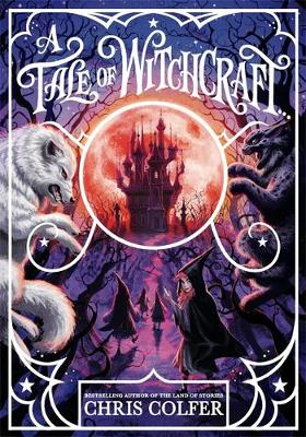 A Tale of Magic: A Tale of Witchcraft