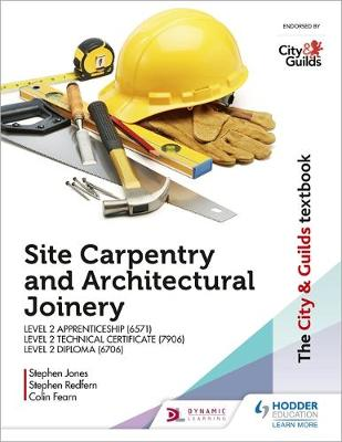 City & Guilds Textbook: Site Carpentry and Architectural...