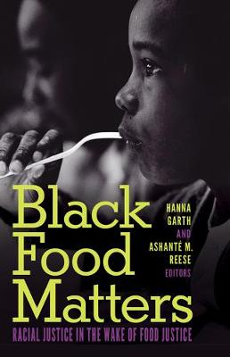 Black Food Matters: Racial Justice in the Wake of Food Justi...