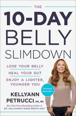 10-Day Belly Slim Down, The: Drop a Pound a Day, Heal Your G...
