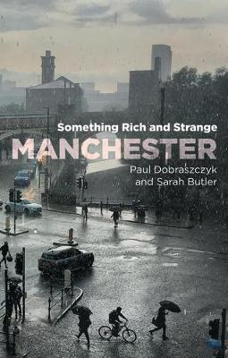 Manchester: Something Rich and Strange
