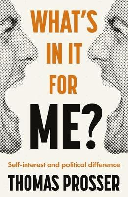 What's in it for Me?: Self-Interest and Political Diff...