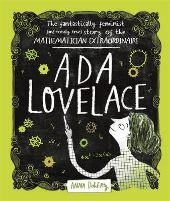Ada Lovelace: The Fantastically Feminist (and Totally True) ...