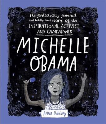 Michelle Obama: The Fantastically Feminist (and Totally True...