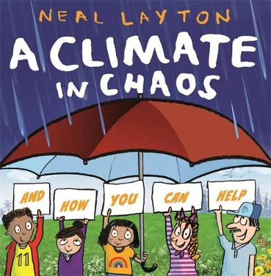 Climate in Chaos: and how you can help, A