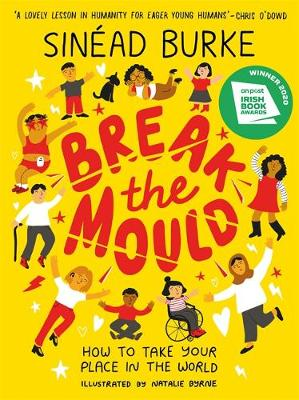 Break the Mould: How to Take Your Place in the World –...
