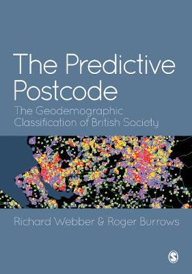 Predictive Postcode, The: The Geodemographic Classification ...