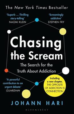 Chasing the Scream: The Search for the Truth About Addiction