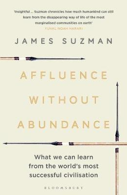 Affluence Without Abundance: What We Can Learn from the Worl...