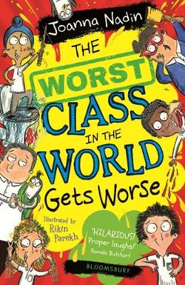 Worst Class in the World Gets Worse, The