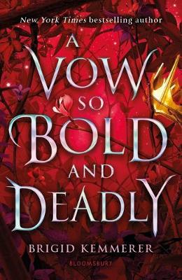Vow So Bold and Deadly, A