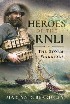 Heroes of the RNLI: The Storm Warriors