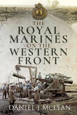 Royal Marines on the Western Front, The