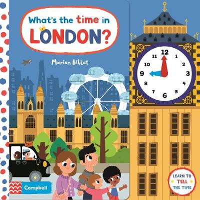 What's the Time in London?: A Tell-the-time Clock Book