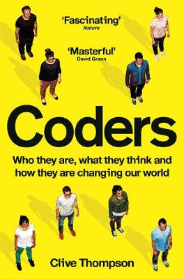 Coders: Who They Are, What They Think and How They Are Chang...