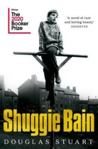 Signed Bookplate Edition: Shuggie Bain: Winner of the Booker Prize 2020