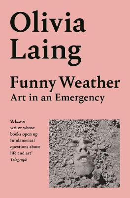 Funny Weather: Art in an Emergency