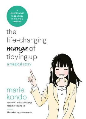 Life-Changing Manga of Tidying Up, The: A Magical Story to S...
