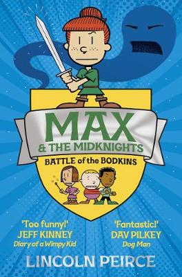 Max and the Midknights: Battle of the Bodkins