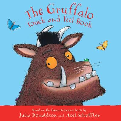 Gruffalo Touch and Feel Book, The