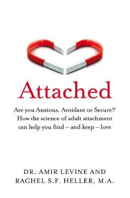 Attached: Are you Anxious, Avoidant or Secure? How the scien...