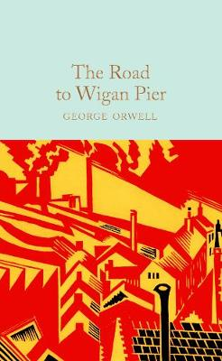 Road to Wigan Pier, The