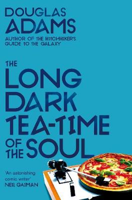 Long Dark Tea-Time of the Soul, The